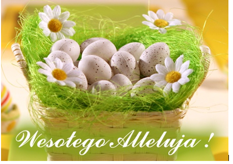 Pięknych Świąt Wielkanocnych